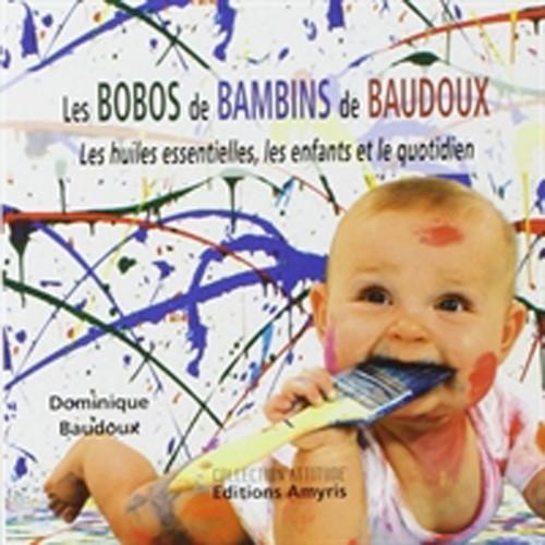Les bobos de bambins, D. Baudoux