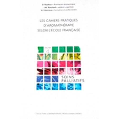 Soins palliatifs, cahiers d'aromathérapie