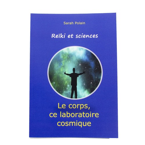 Reïki et sciences - Le...